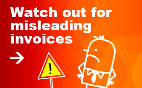 Watch out for misleading invoices